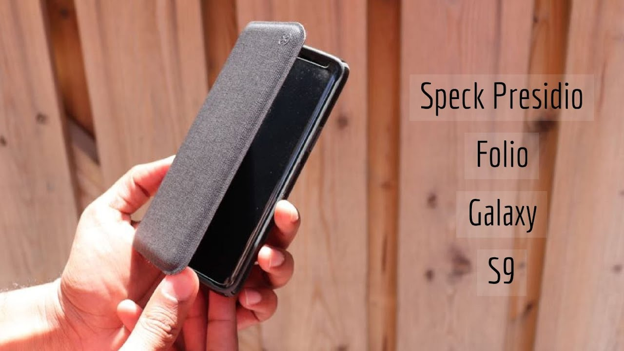 detailing f6ddf 99a17 Speck Presidio Folio Case for Samsung Galaxy S9 Unboxing and Review!!