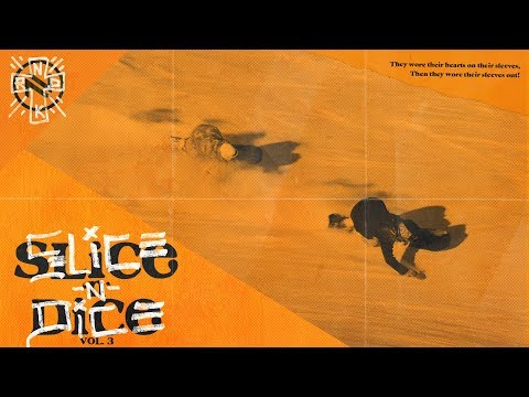 Slice 'n' Dice | Volume 3