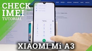 How Find IMEI and Serial Number in XIAOMI Mi A3 - Check IMEI & Serial Number