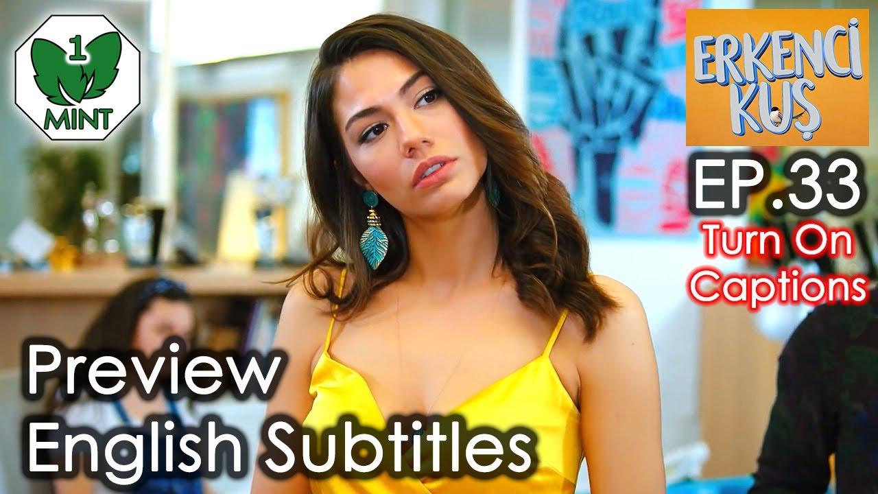 Early Bird - Erkenci Kus 33 English Subtitles Preview