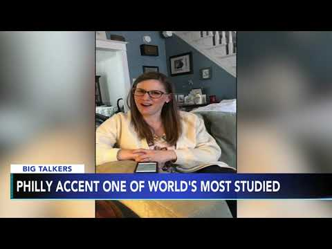 Philly accent one of the worlds most studied dialects