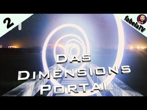 Das Dimensionsportal #2: