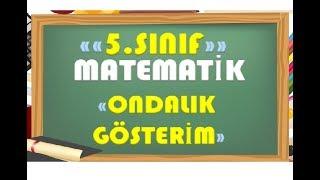 5.Sınıf Matematik Ondalık Gösterim-Yardımcı Öğretmen