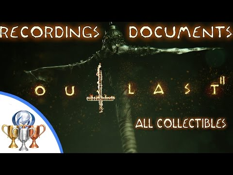 Outlast 2 - All 105 Recordings and Documents Locations - Outlast II Collectible Guide