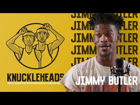 Knuckleheads with Quentin Richardson and Darius Miles | Episode 1 with Jimmy Butler