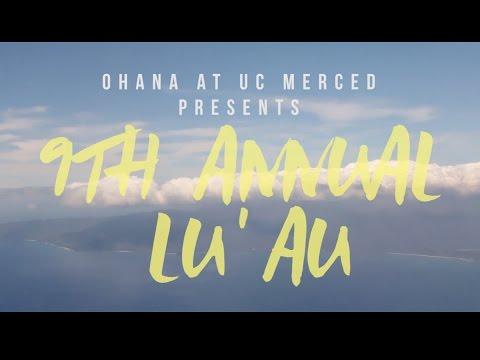 Ohana Lu'au Commercial 2017 | Ohana at UC Merced