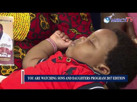 SONS AND DAUGHTERS PROGRAM (DAY 3) 2017