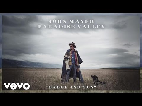 John Mayer - Badge And Gun (Audio)