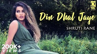 Din Dhal Jaye | Shruti Rane | Mohammed Rafi | Amsterdam | Hindi Music Video | Retro Cover Song