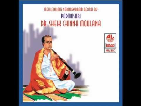 Jagadhanandha Karaka Instrumental Music   Nadhaswaram Recital   Sheik Chinna Moulana