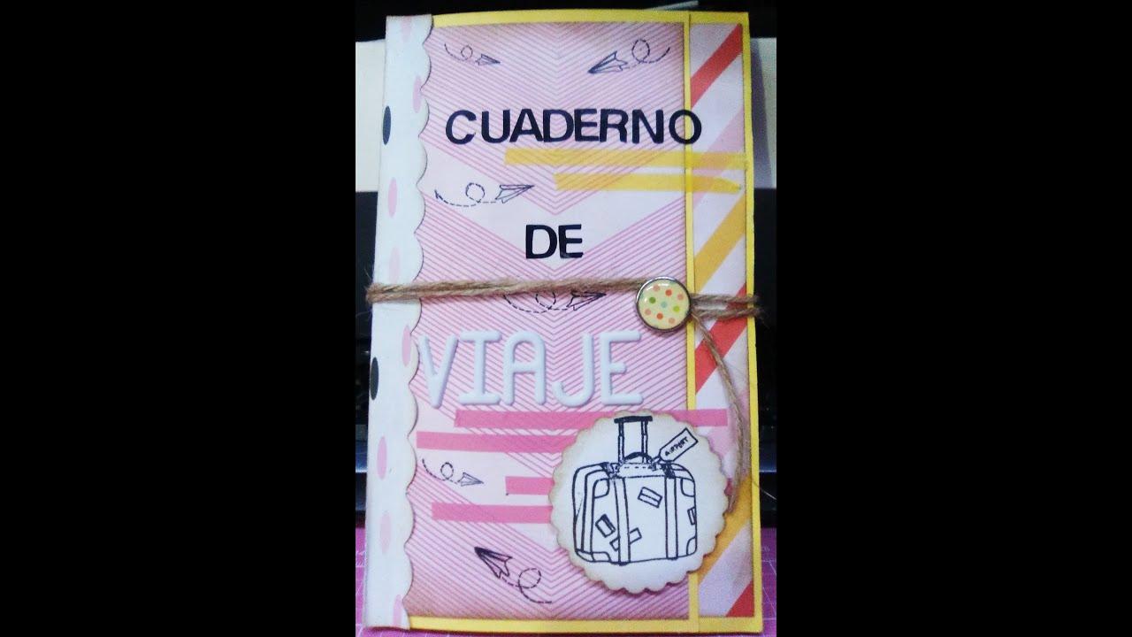 DIY: CUADERNO DE VIAJE (TRAVEL NOTEBOOK) - YouTube
