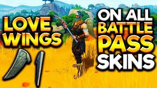 LOVE WINGS ON ALL SEASON 5 BATTLE PASS SKINS! Fortnite: Bataille Royale