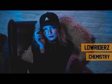 Lowriderz - Chemistry