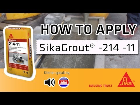 HOW TO APPLY - Sikagrout® -214 - ខ្មែរ - YouTube