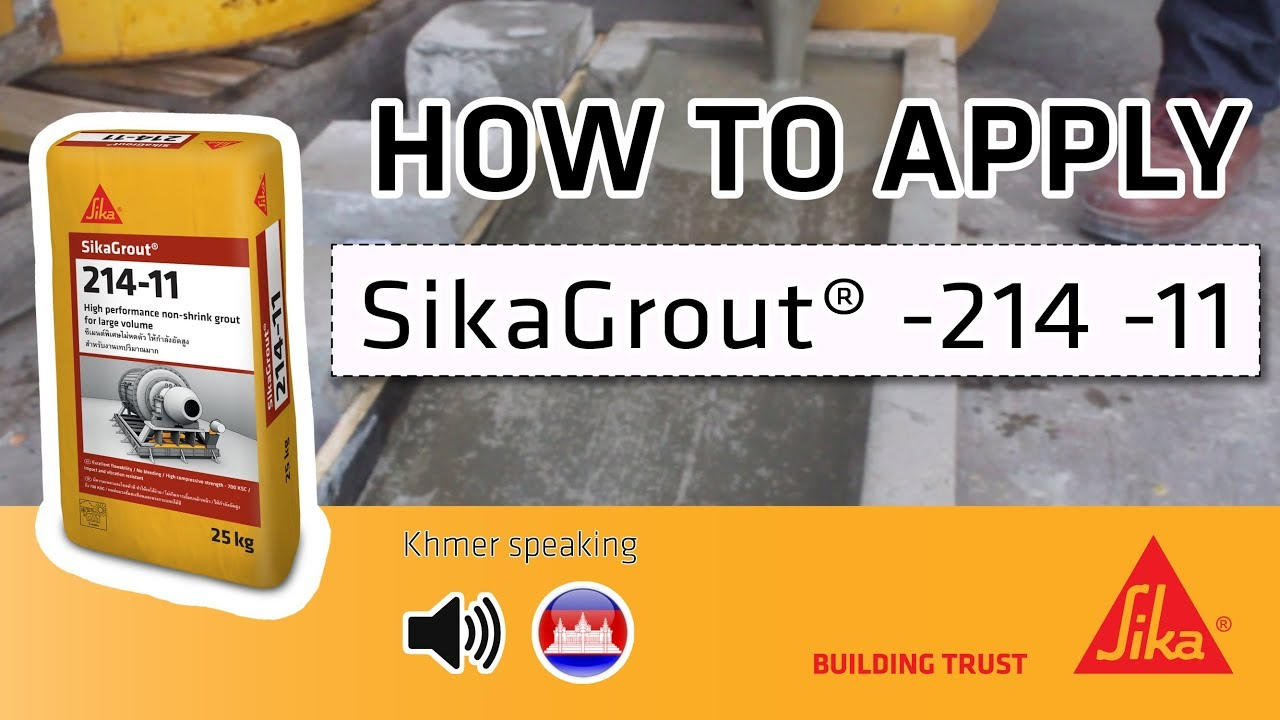HOW TO APPLY - Sikagrout® -214 - ខ្មែរ