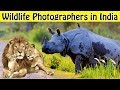 Top 10 Wildlife Photographers in India