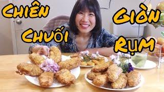 Cách chiên chuối tá quạ giòn rụm vàng óng (Người Việt ở Mỹ)