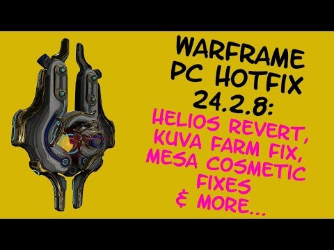 Warframe - Helios Nerf reverted, Mesa Prime's Assets fixed + more!! PC Hotfix 24.2.8 - Tac Update! thumbnail