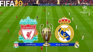 FIFA 20 | Liverpool vs Real Madrid - Champions League - Full Match & Gameplay