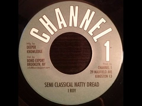 I Roy - Semi Classical Natty Dread + Revolutionaries - Drastic