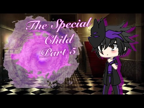 The Special Child|Ep5 S1|(Gachaverse)