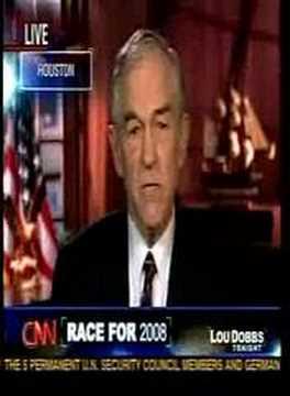 CNN / Lou Dobbs - Ron Paul Interview 2-26-2007