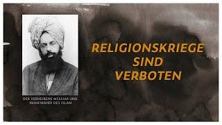 DER MESSIAS IST DA  |  Seine Lehre  -  Religionskriege sind verboten
