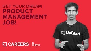 Product Manager Jobs | Product Managers: 6 Ways To Get Your Dream Job | upGrad