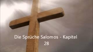 Die Sprüche Salomos - Kapitel 28 [LuÜ](, 2013-01-07T18:51:46.000Z)