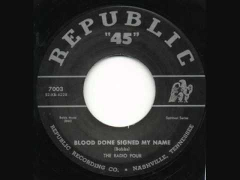 Radio Four-Blood Done Signed My Name [Republic 7003]  1952