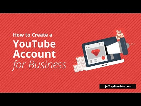 How To Create A YouTube Account For Business (2016)
