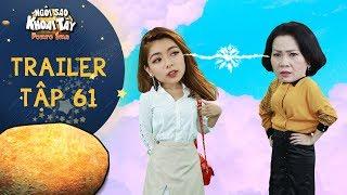 Ngôi sao khoai tây | trailer tập 61: Thúy Hạnh quyết tâm tự lập tài chính để đối đầu với bà Tuyết