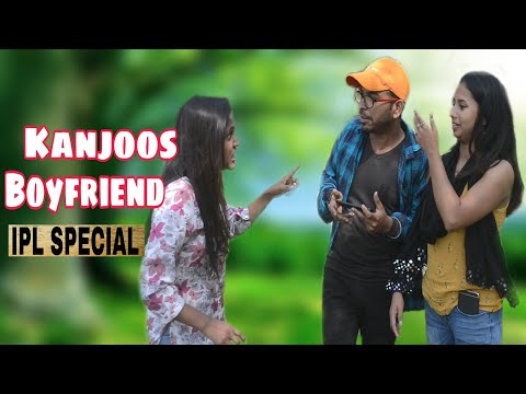 Kanjoos boyfriend | IPL Special | Lsy ENTERTAINMENT