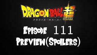 Dragon Ball Super: Episode 111 Preview (SPOILERS)