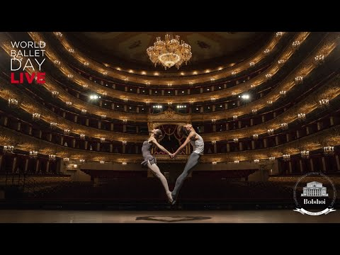 #WorldBalletDay 2019 - The Bolshoi Ballet LIVE