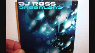 DJ Ross - Dreamland (2002 Extended party mix)