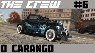 The Crew #6 - O Carango [60 FPS]
