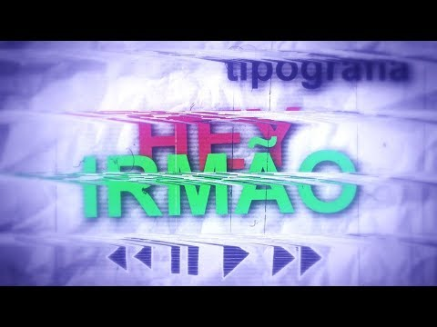 TIPOGRAFIA #13 Projota - Hey Irmão