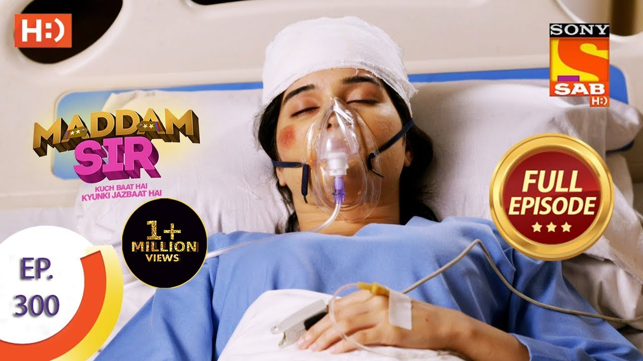 Download Maddam Sir - मैड्डम सर -  Ep 300 - Full Episode - 20th September  2021