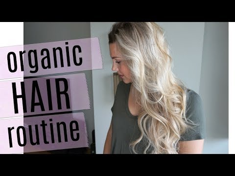 Organic Hair Care Routine & All The Products I Use!