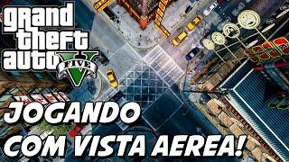 GTA V – Câmera Clássica, JOGANDO COM VISTA DE CIMA ESTILO GTA 2! CLASSIC CAMERA MOD