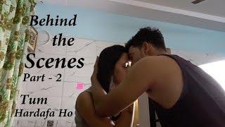 Tum Hardafa Ho | Behind The Scenes Part 2 | Ft. MSK vlogs & Varsha Tripathi