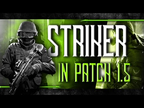 Building STRIKER In Patch 1.5 - Strong Meta Gear set - The Division
