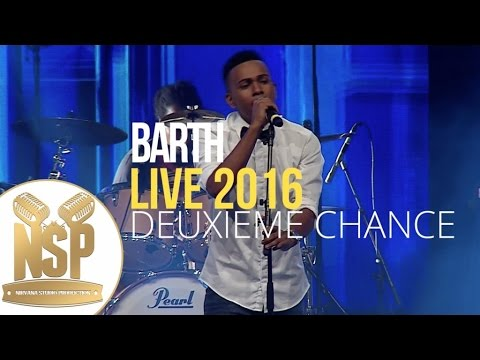 Barth - Deuxieme chance live 2016