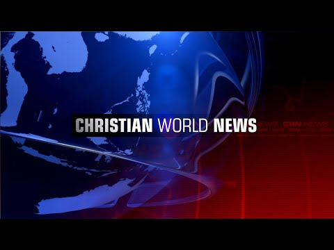Christian World News - May 10, 2019