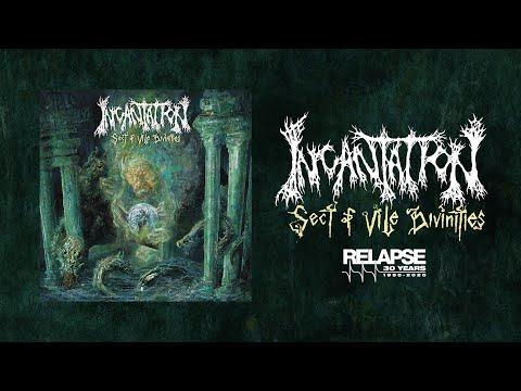 INCANTATION - Sect of Vile Divinities [FULL ALBUM STREAM]