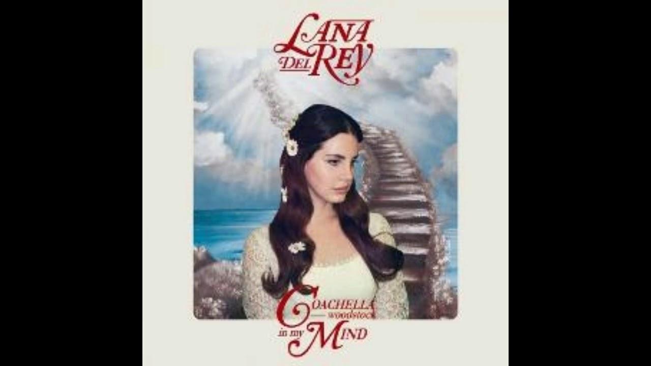 Lyrics + Vietsub | Coachella - Woodstock in My Mind - Lana Del Rey