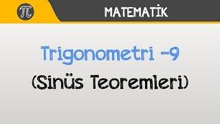 Trigonometri -9 (Sinüs Teoremi)  Matematik  Hocalara Geldik