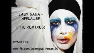 Lady Gaga - APPLAUSE (Remixes)