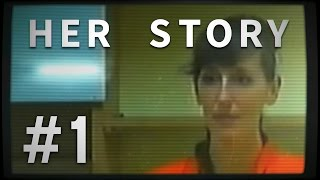 Her Story - Part 1 - PLAYING DETECTIVE ★ Let